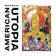 220px-David_Byrne_-_American_Utopia